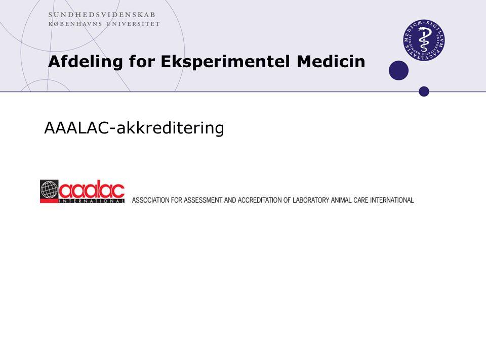AAALAC-akkreditering Afdeling for Eksperimentel Medicin