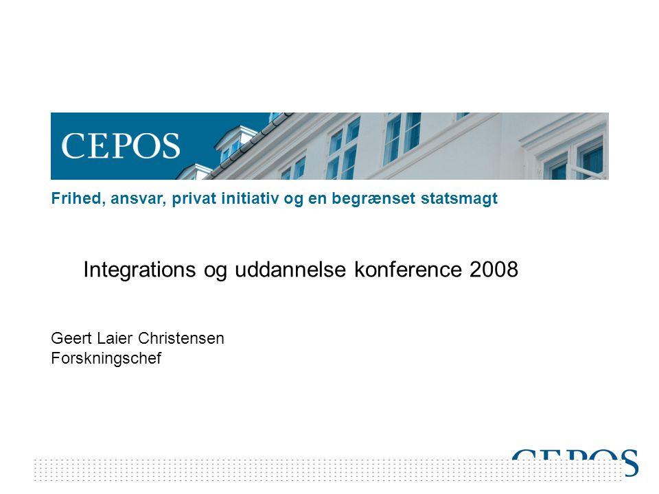 Frihed, ansvar, privat initiativ og en begrænset statsmagt Integrations og uddannelse konference 2008 Geert Laier Christensen Forskningschef