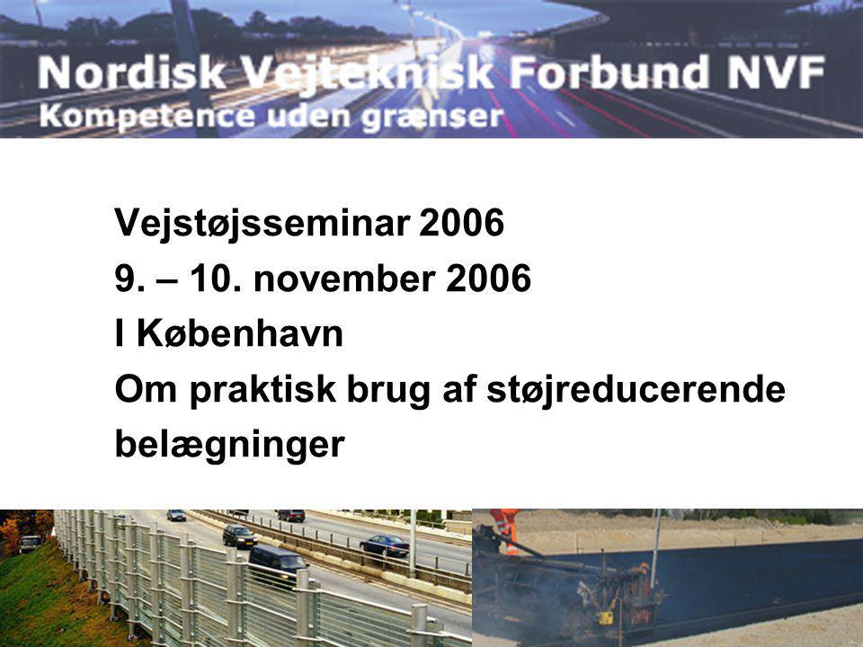 Vejstøjsseminar 2006 9. – 10.