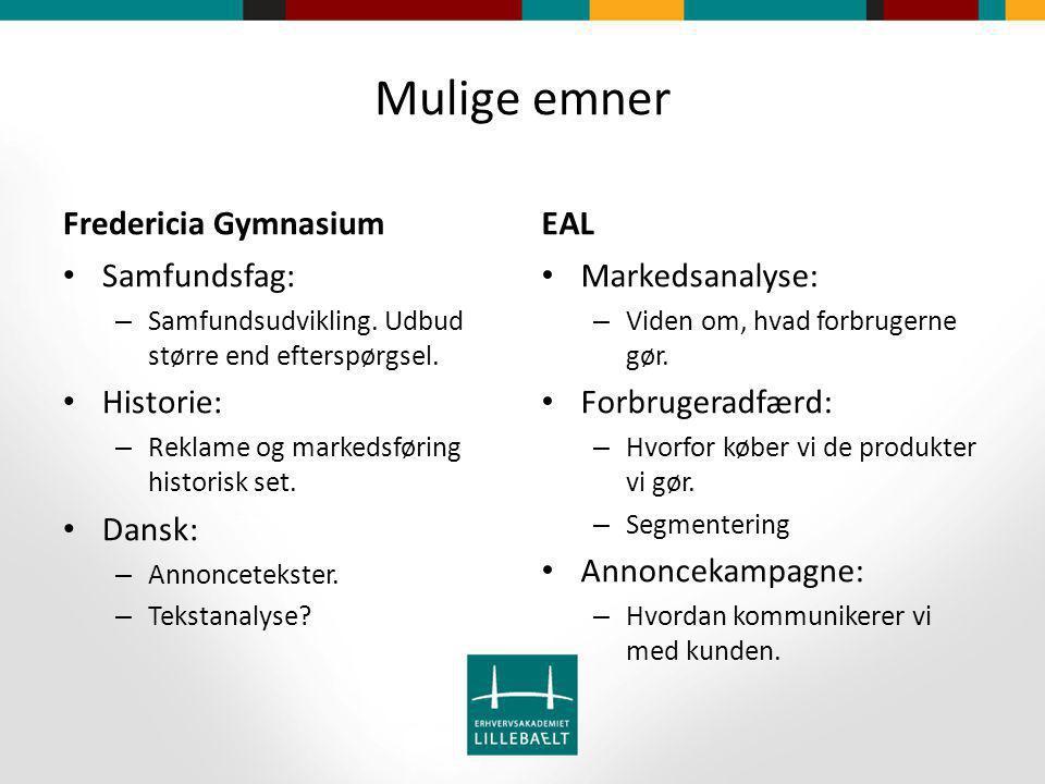 Mulige emner Fredericia Gymnasium Samfundsfag: – Samfundsudvikling.