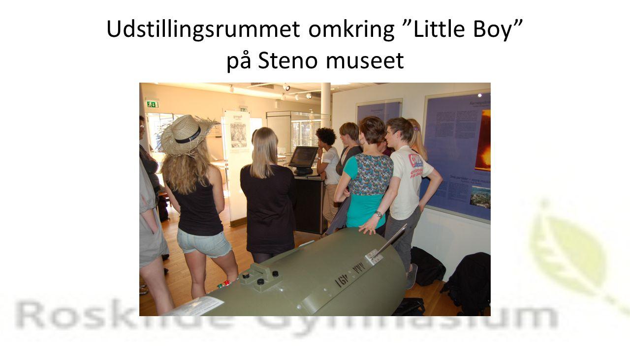 Udstillingsrummet omkring Little Boy på Steno museet