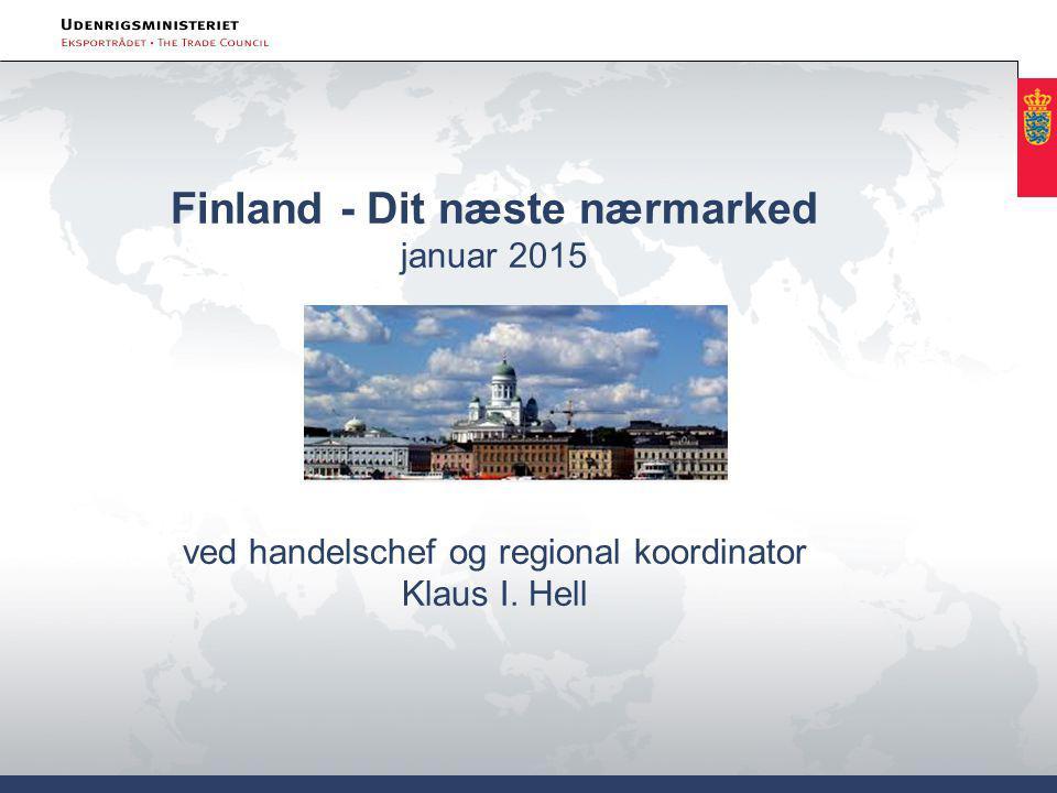 Finland - Dit næste nærmarked januar 2015 ved handelschef og regional koordinator Klaus I. Hell