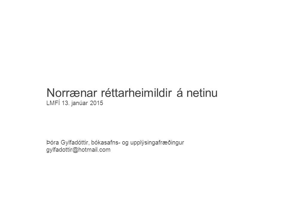 Norrænar réttarheimildir á netinu LMFÍ 13.
