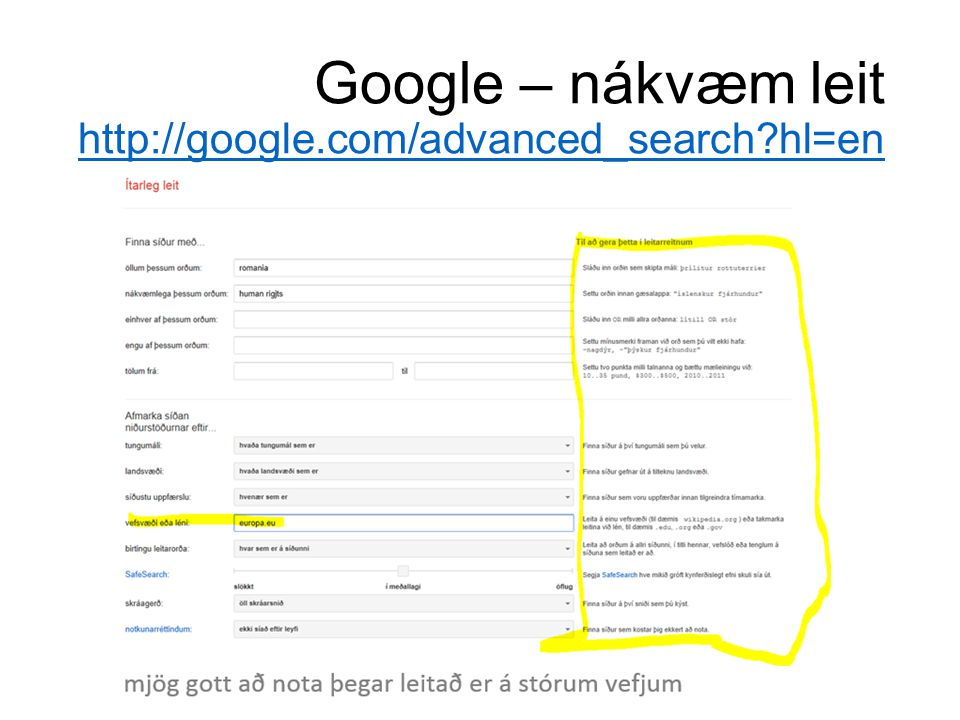 Google – nákvæm leit http://google.com/advanced_search hl=en http://google.com/advanced_search hl=en