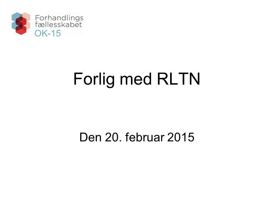 Forlig med RLTN Den 20. februar 2015 OK-15