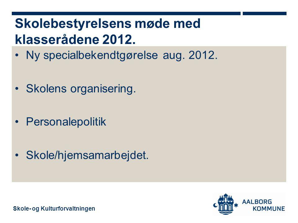 Skole- og Kulturforvaltningen Ny specialbekendtgørelse aug.