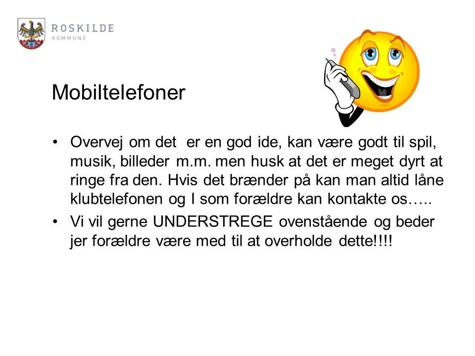 Mobiltelefoner Overvej om det er en god ide, kan være godt til spil, musik, billeder m.m.