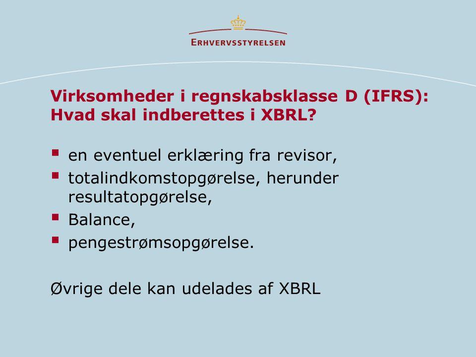 Virksomheder i regnskabsklasse D (IFRS): Hvad skal indberettes i XBRL.
