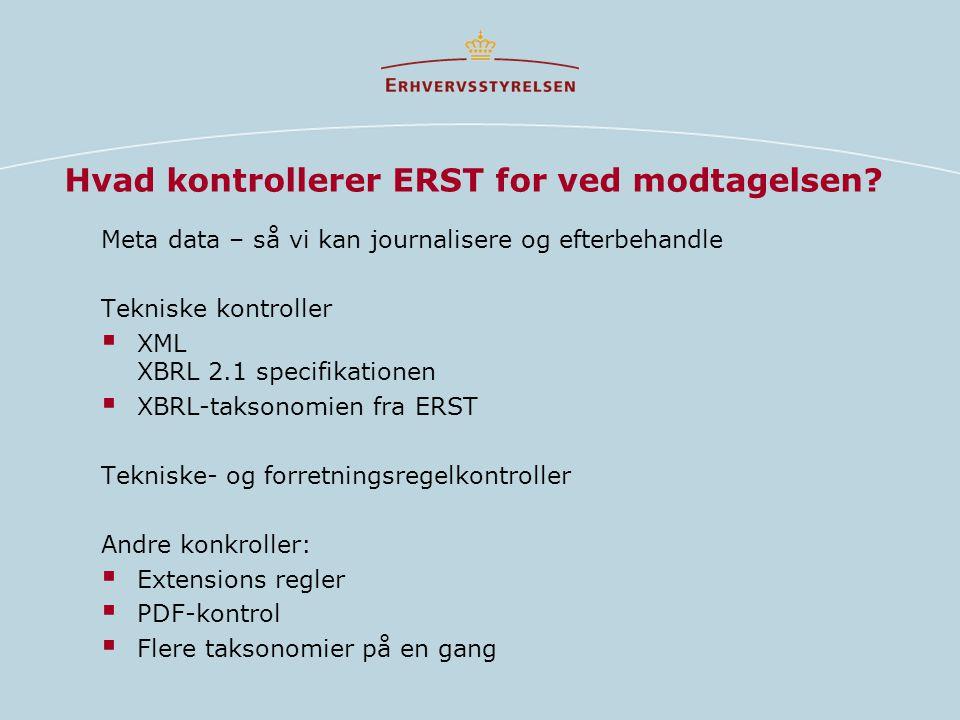 Hvad kontrollerer ERST for ved modtagelsen.