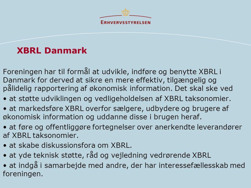 XBRL Danmark Foreningen har til formål at udvikle, indføre og benytte XBRL i Danmark for derved at sikre en mere effektiv, tilgængelig og pålidelig rapportering af økonomisk information.