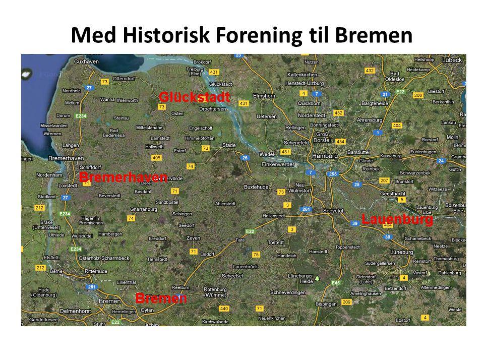 Med Historisk Forening til Bremen