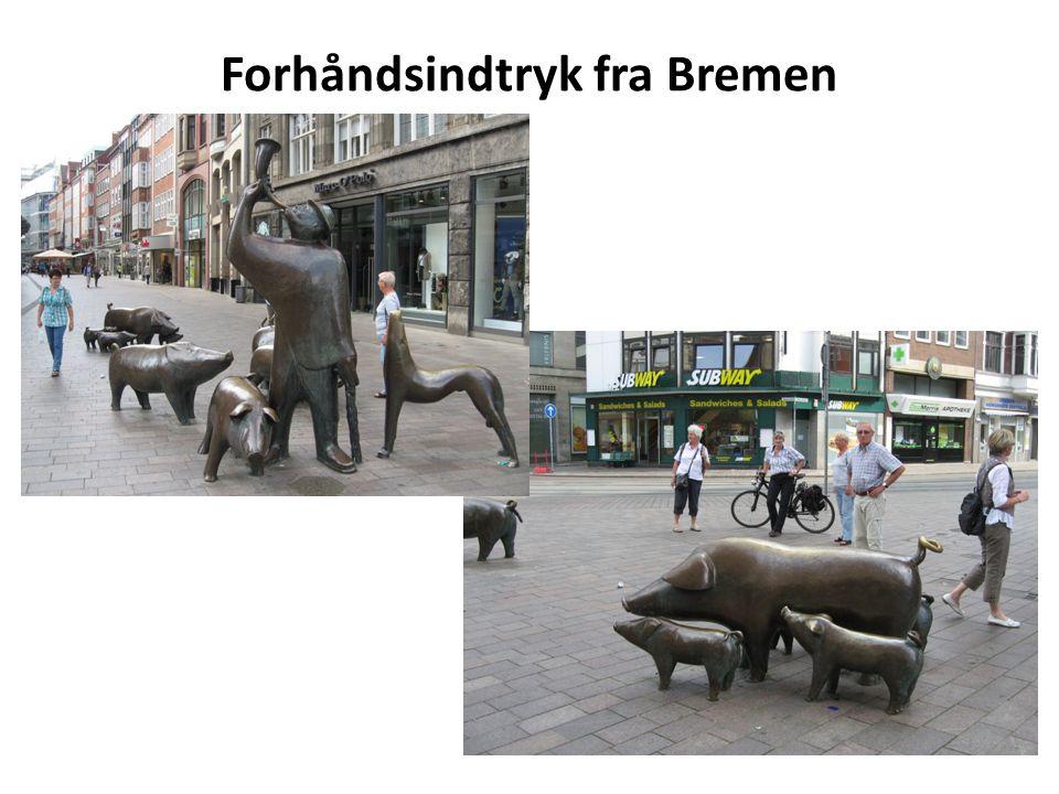 Forhåndsindtryk fra Bremen