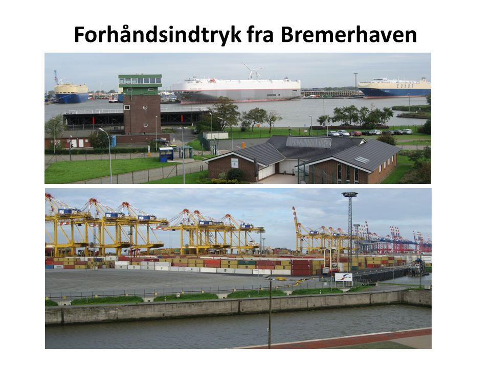 Forhåndsindtryk fra Bremerhaven