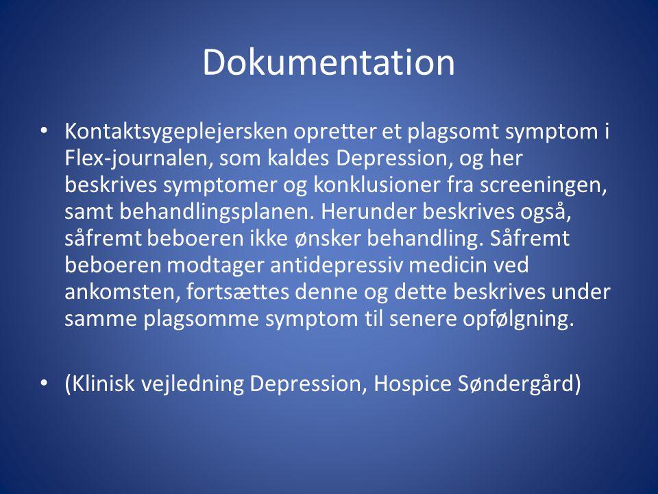 Dokumentation Kontaktsygeplejersken opretter et plagsomt symptom i Flex-journalen, som kaldes Depression, og her beskrives symptomer og konklusioner fra screeningen, samt behandlingsplanen.