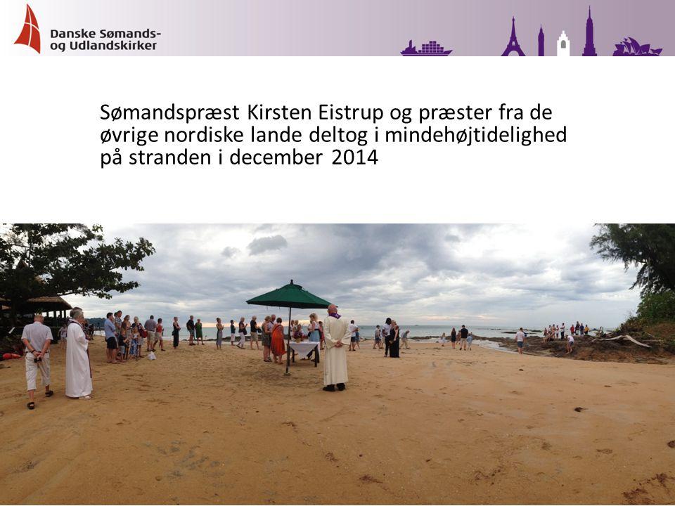 Sømandspræst Kirsten Eistrup og præster fra de øvrige nordiske lande deltog i mindehøjtidelighed på stranden i december 2014