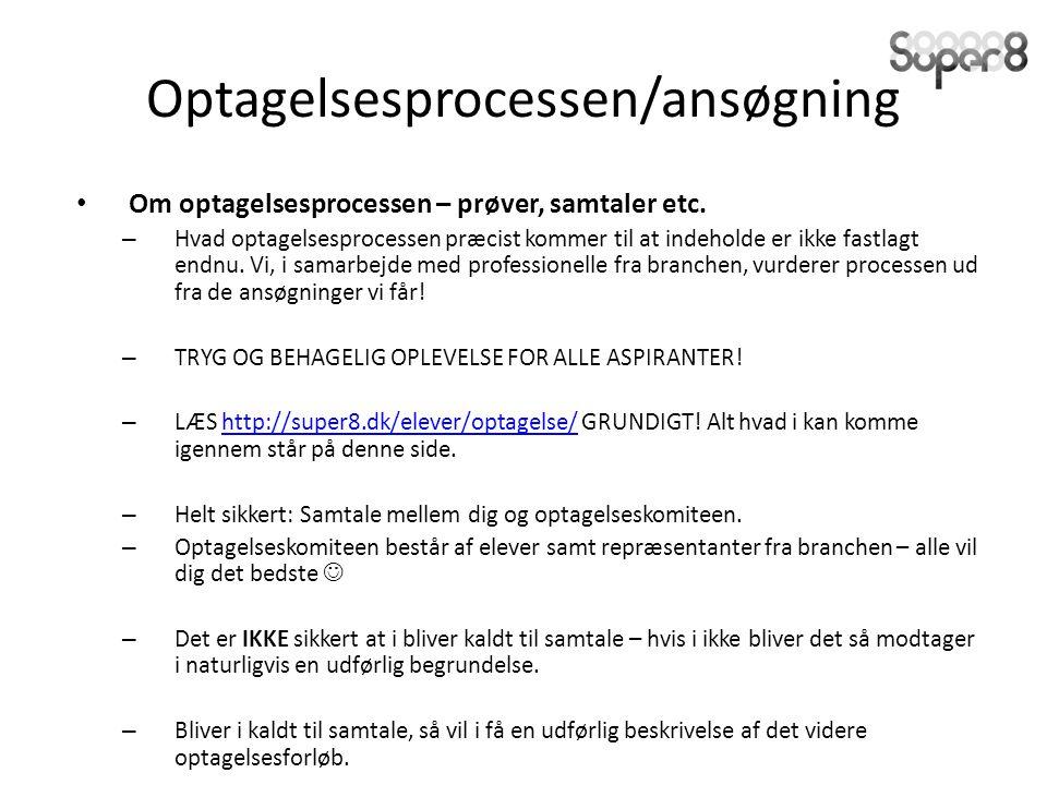 Optagelsesprocessen/ansøgning Om optagelsesprocessen – prøver, samtaler etc.