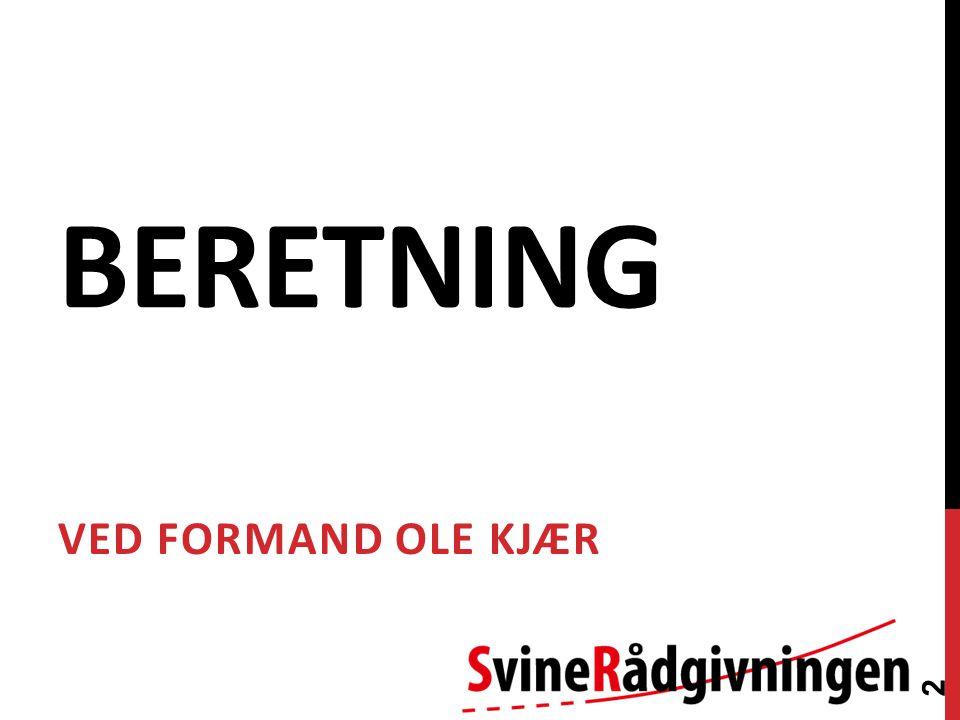 BERETNING VED FORMAND OLE KJÆR 2