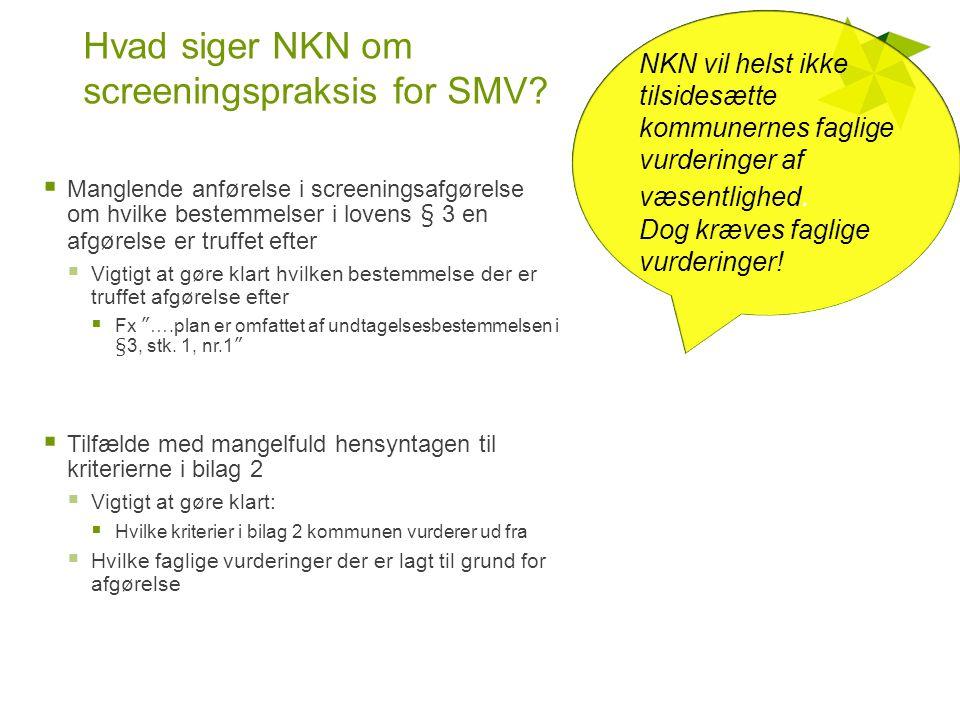 Hvad siger NKN om screeningspraksis for SMV.