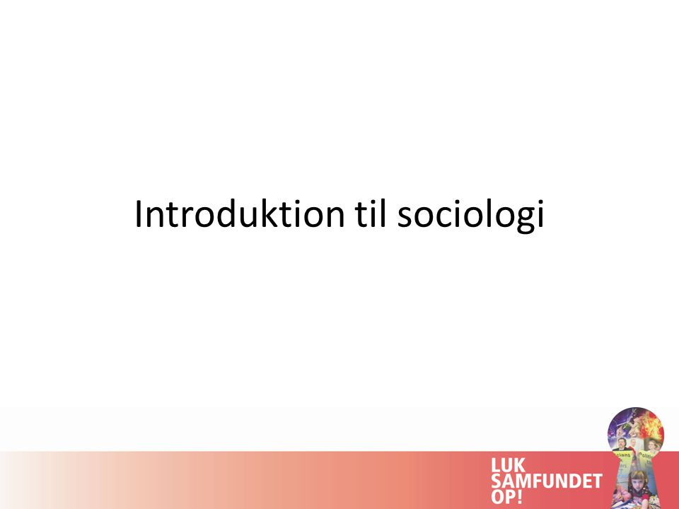 Introduktion til sociologi