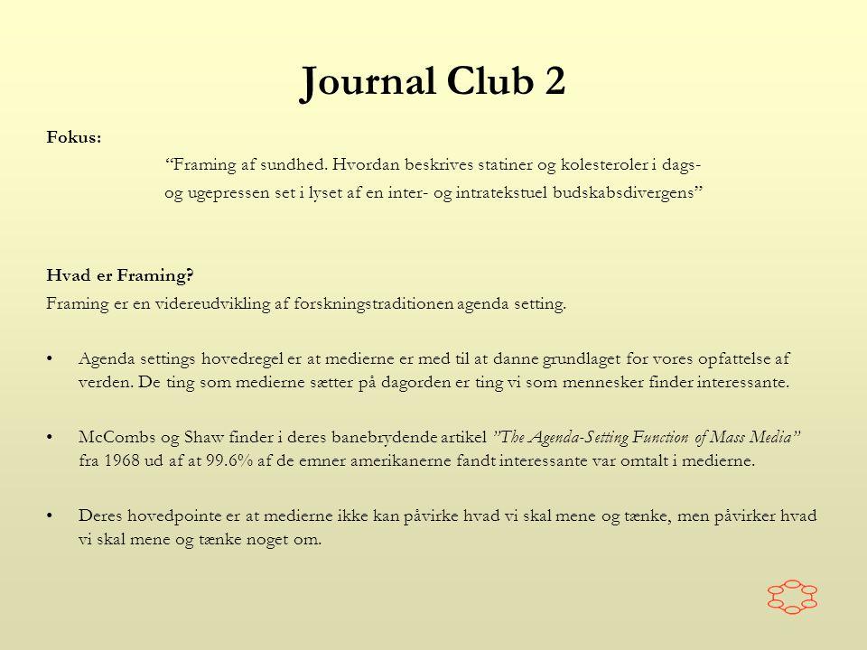 Journal Club 2 Fokus: Framing af sundhed.