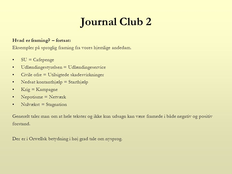 Journal Club 2 Hvad er framing.