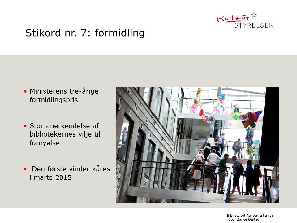 Ministerens tre-årige formidlingspris Stor anerkendelse af bibliotekernes vilje til fornyelse Den første vinder kåres i marts 2015 Indsæt billede Format: H11,91 x B10,42cm 1.niveau: Bullet Verdana Bold, 16/21 2.