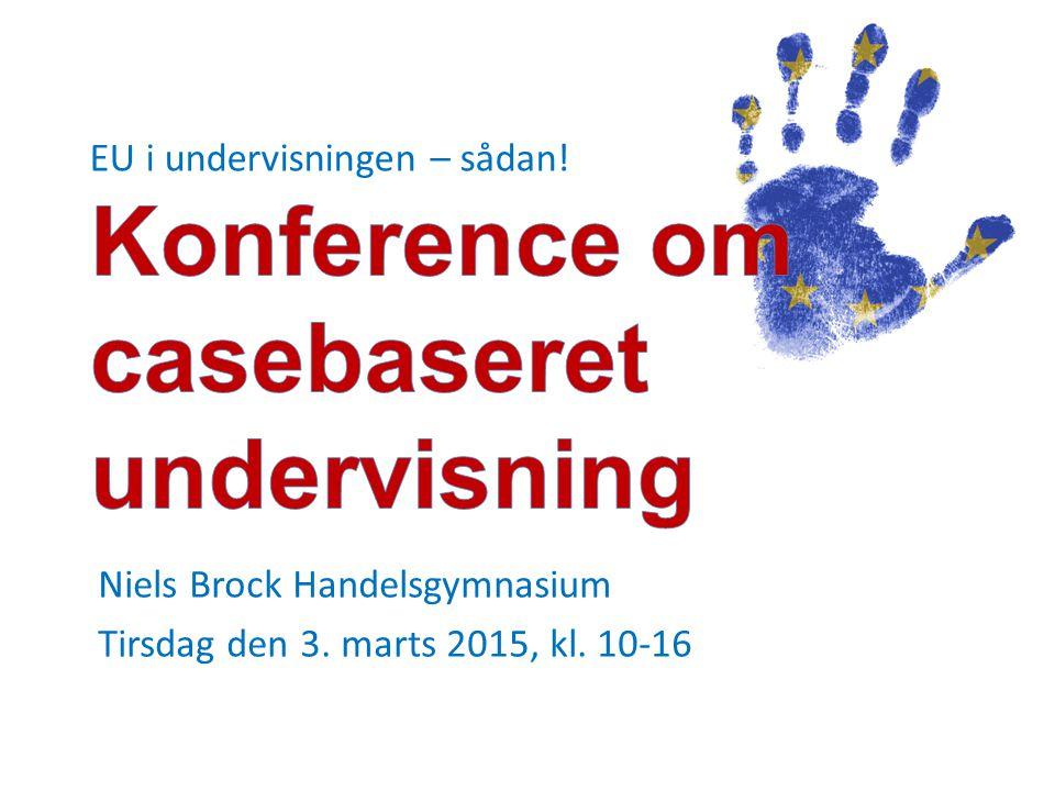 Niels Brock Handelsgymnasium Tirsdag den 3. marts 2015, kl. 10-16