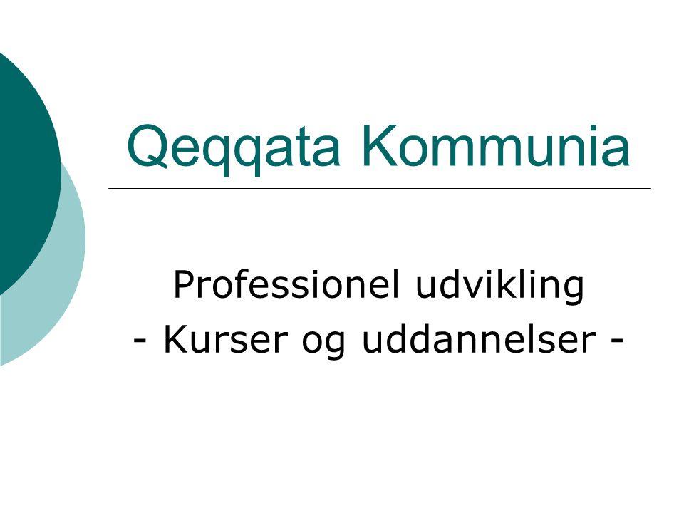 Qeqqata Kommunia Professionel udvikling - Kurser og uddannelser -