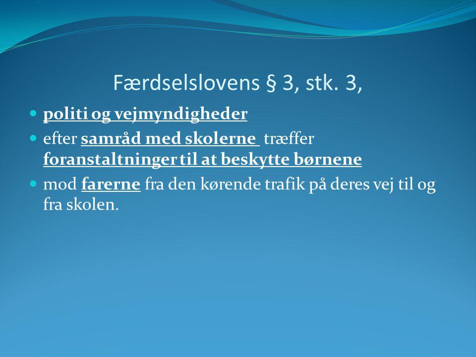 Færdselslovens § 3, stk.