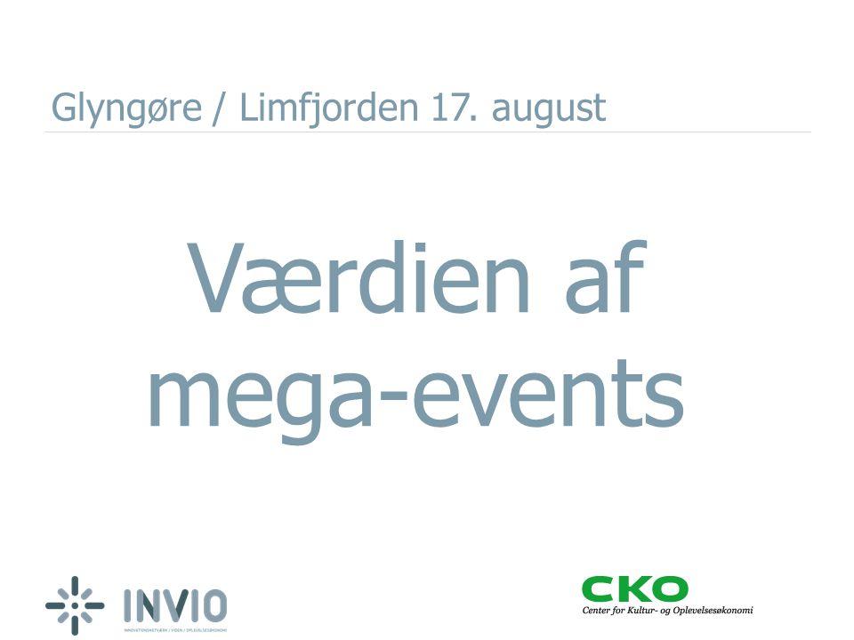 Glyngøre / Limfjorden 17. august Værdien af mega-events