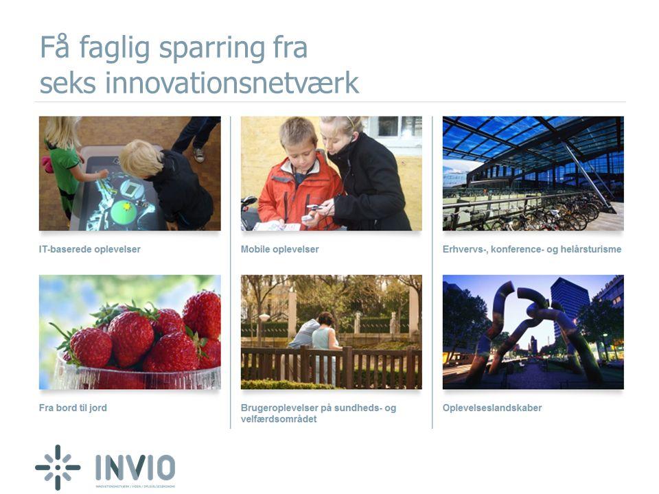 Få faglig sparring fra seks innovationsnetværk