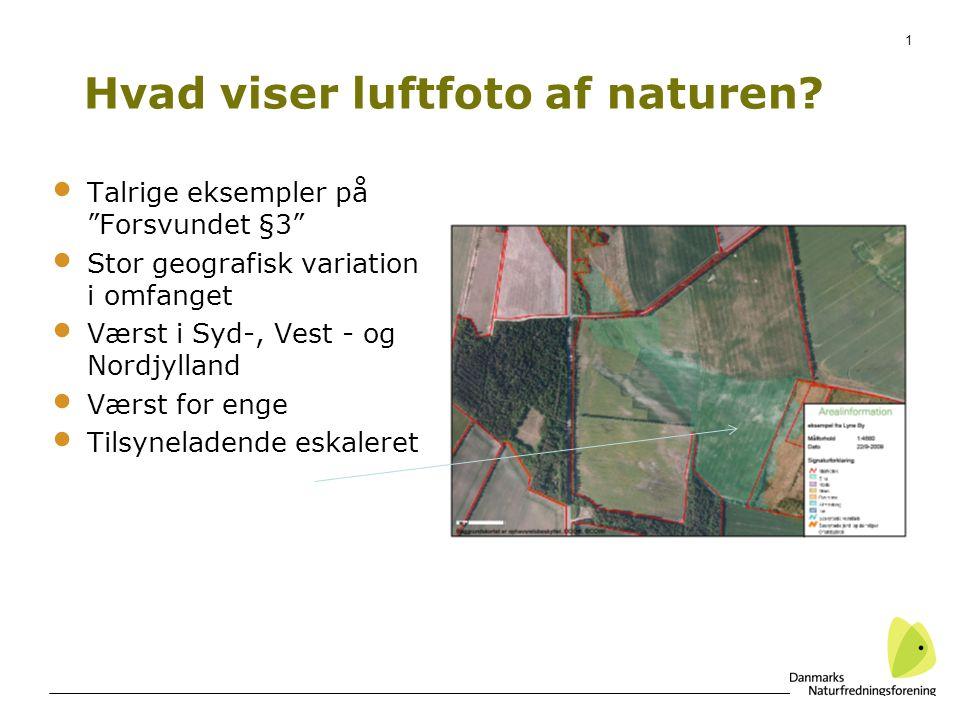 1 Hvad viser luftfoto af naturen.