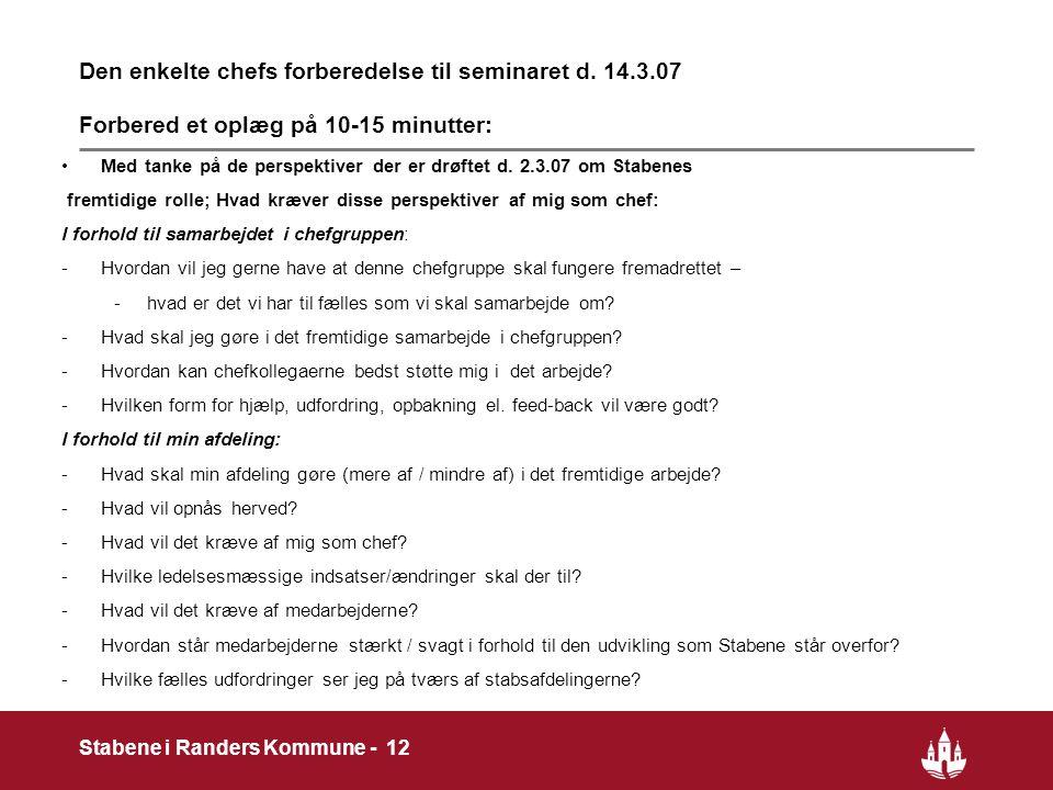 12 Stabene i Randers Kommune - 12 Den enkelte chefs forberedelse til seminaret d.