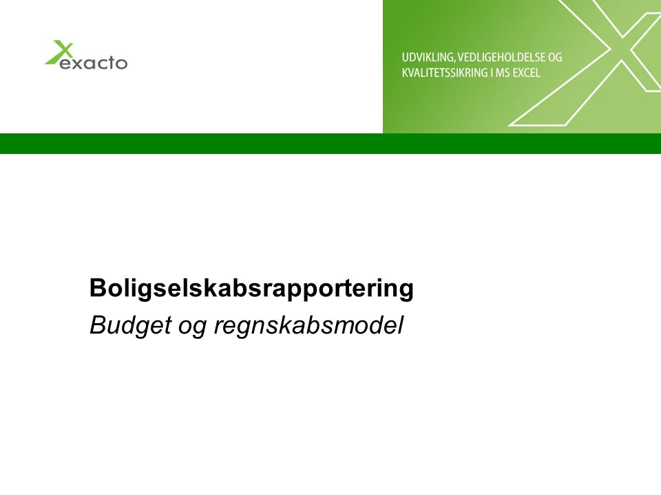 Boligselskabsrapportering Budget og regnskabsmodel