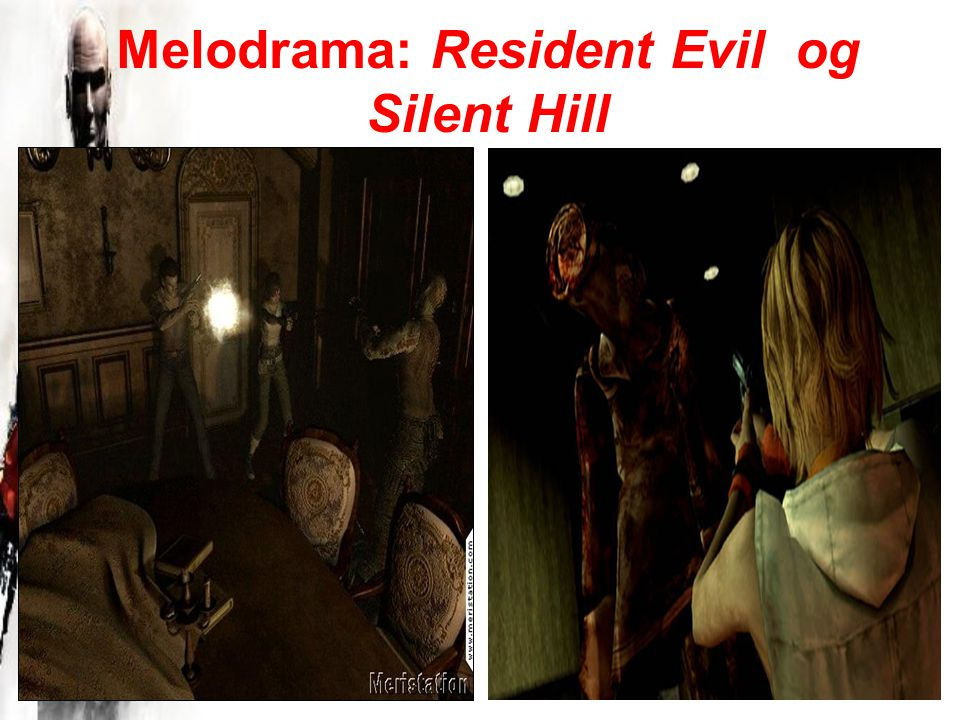 Melodrama: Resident Evil og Silent Hill