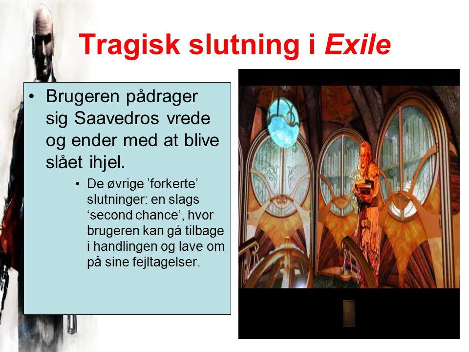 Tragisk slutning i Exile Brugeren pådrager sig Saavedros vrede og ender med at blive slået ihjel.