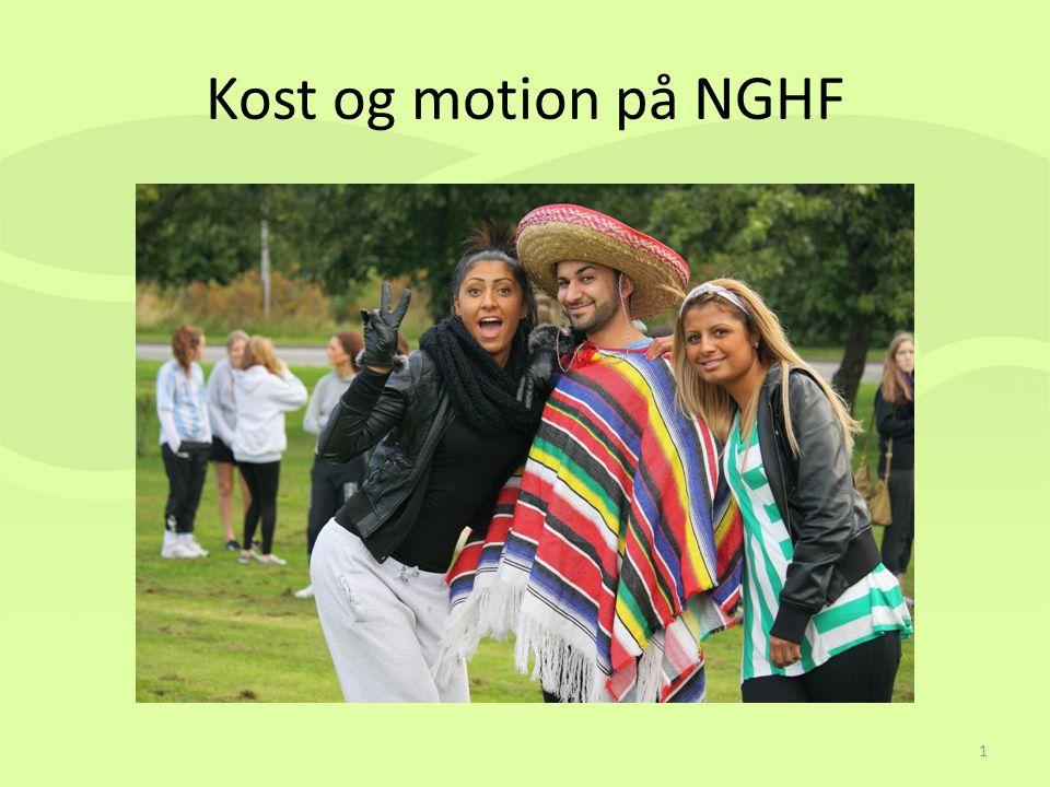 Kost og motion på NGHF 1