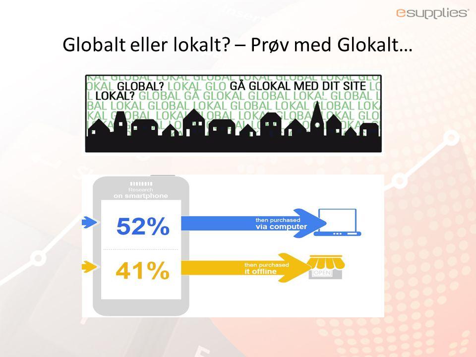 Globalt eller lokalt – Prøv med Glokalt…
