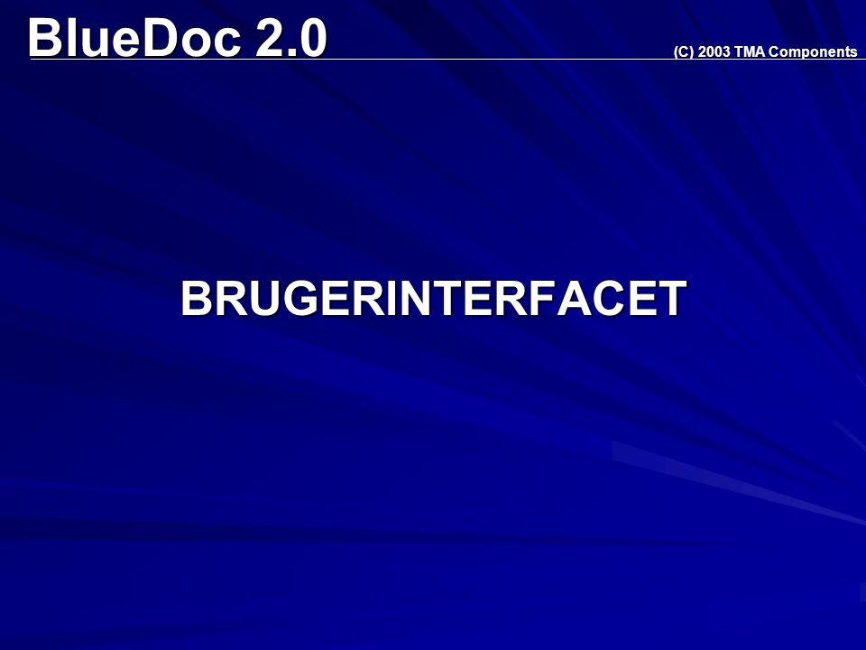 BlueDoc 2.0 BRUGERINTERFACET (C) 2003 TMA Components