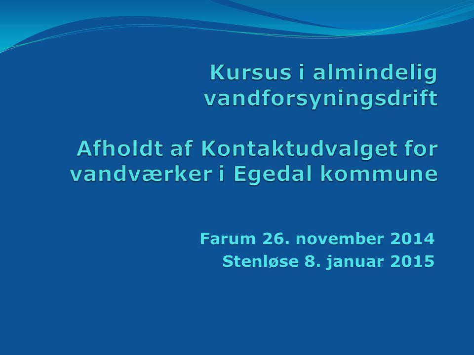 Farum 26. november 2014 Stenløse 8. januar 2015
