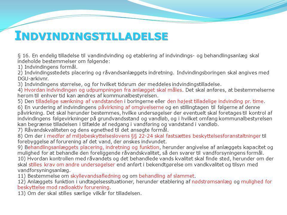 I NDVINDINGSTILLADELSE § 16.