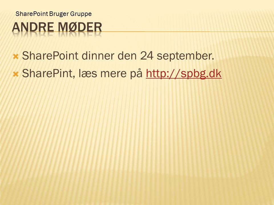 SharePoint Bruger Gruppe  SharePoint dinner den 24 september.
