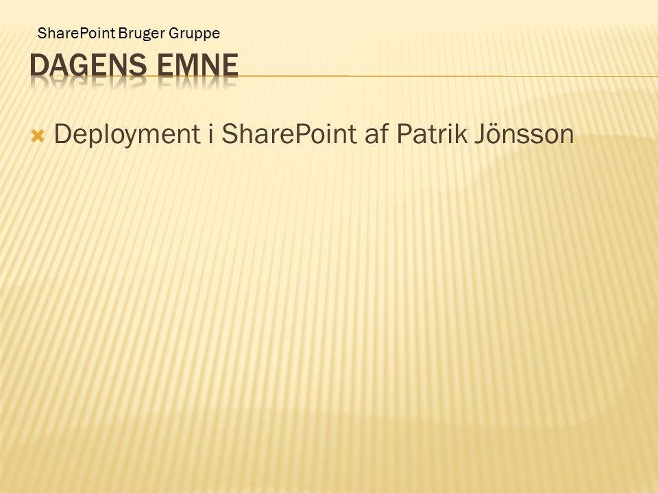 SharePoint Bruger Gruppe  Deployment i SharePoint af Patrik Jönsson