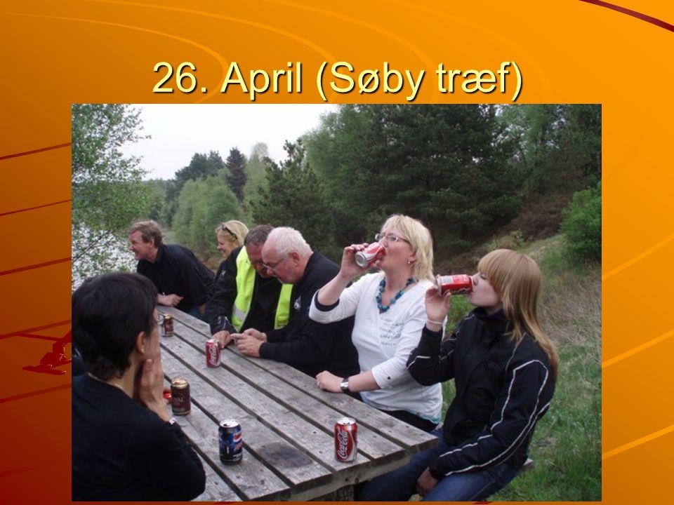 26. April (Søby træf)