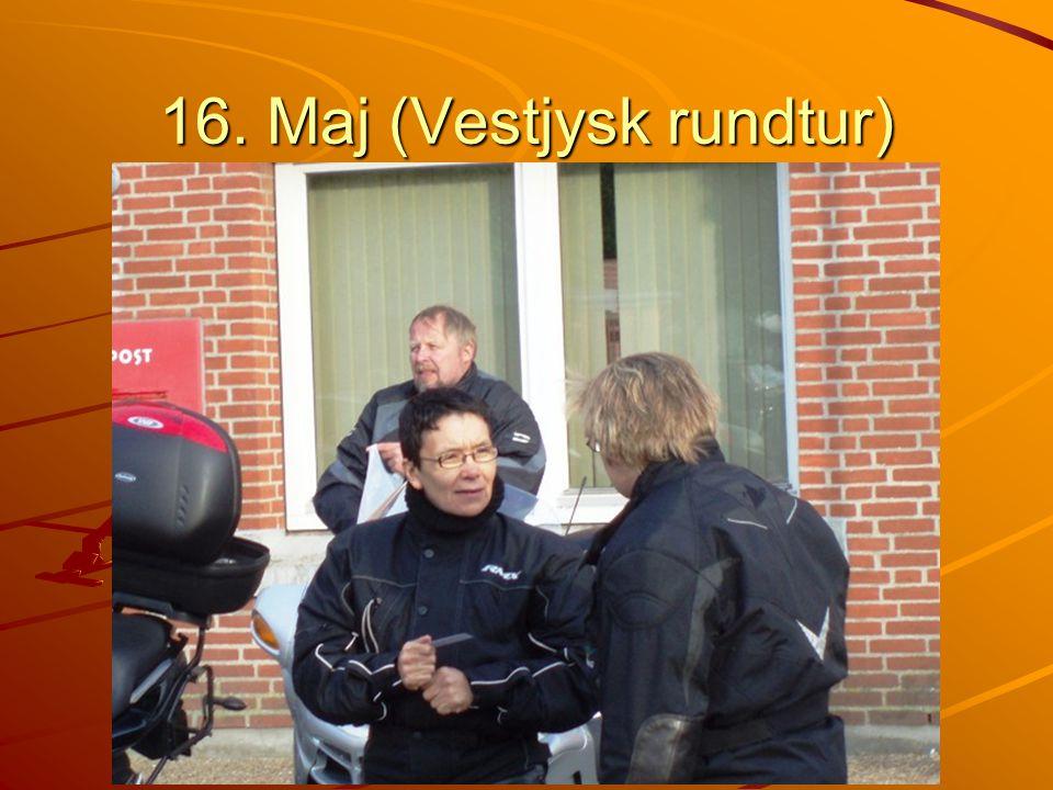 16. Maj (Vestjysk rundtur)