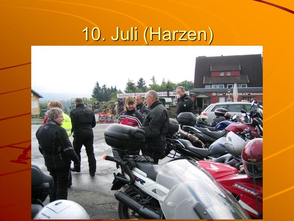 10. Juli (Harzen)