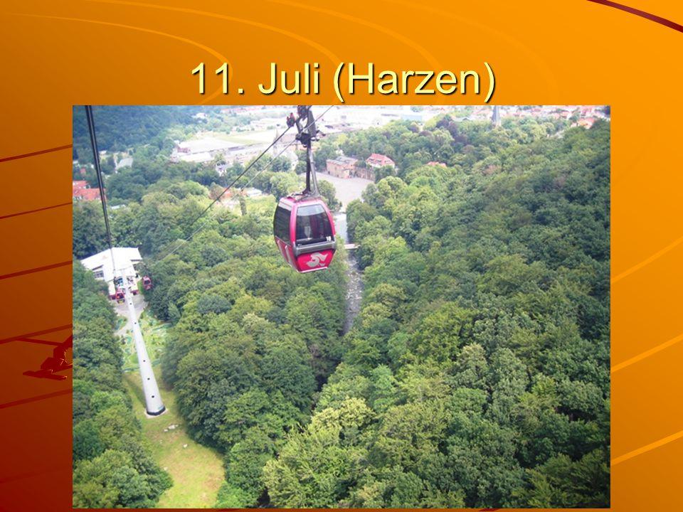 11. Juli (Harzen)