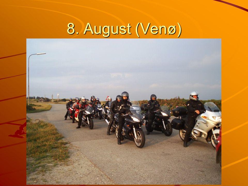 8. August (Venø)