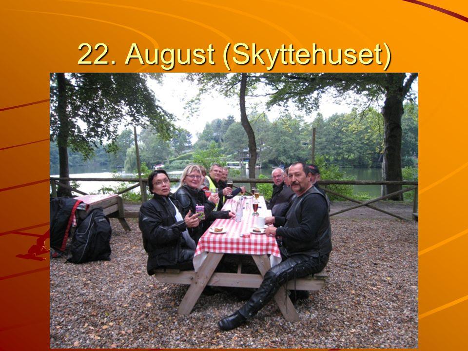 22. August (Skyttehuset)
