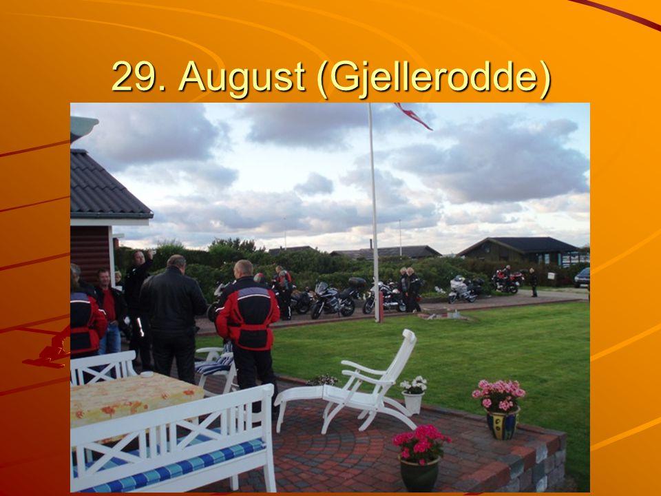 29. August (Gjellerodde)